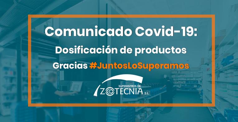 Comunicado Covid-19: Dosificación de productos